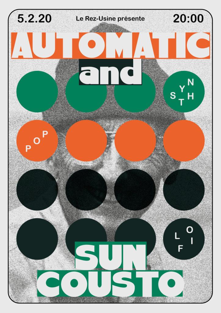 Automatic + Sun Cousto - Concert au Rez de l'Usine Genève
